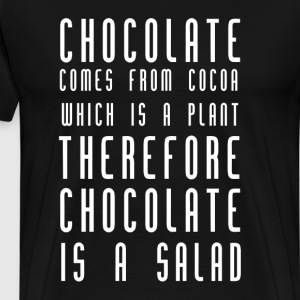 Chocolate Is Salad T-Shirts - Men's Premium T-Shirt