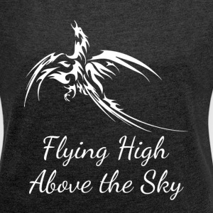 PHOENIX FLYING HIGH ABOVE THE SKY T-Shirts - Women´s Roll Cuff T-Shirt