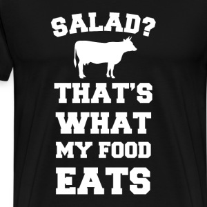 That's What My Food Eat T-Shirts - Men's Premium T-Shirt