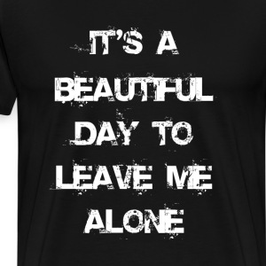 It`s a Beautiful Day T-Shirts - Men's Premium T-Shirt