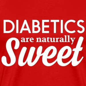 Diabetics are naturally sweet T-Shirts - Men's Premium T-Shirt