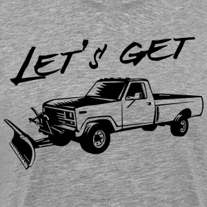 Let's get plowed (truck) T-Shirts - Men's Premium T-Shirt