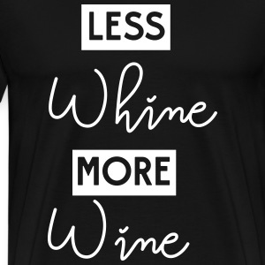 Less whine more wine T-Shirts - Men's Premium T-Shirt