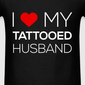 I love my tattooed husband - Men's T-Shirt