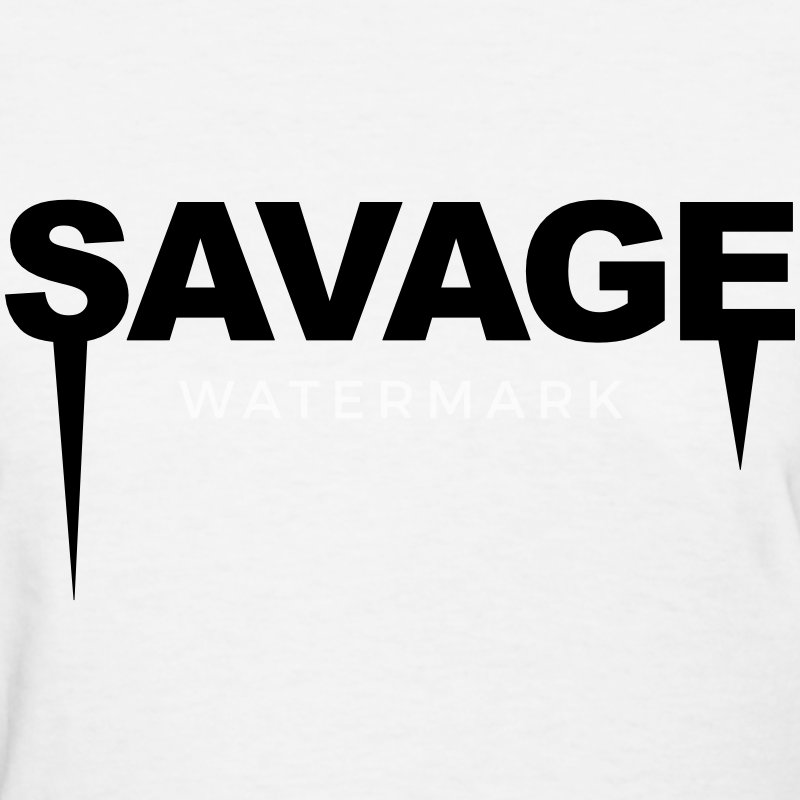 Savage T-Shirts - Women's T-Shirt
