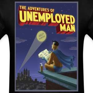 The Adventure of Unemployed Man - Men's T-Shirt