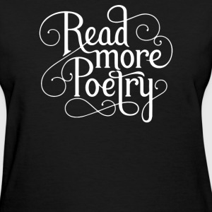 Read More Poetry - Women's T-Shirt