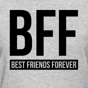 BEST FRIENDS FOREVER T-Shirts - Women's T-Shirt