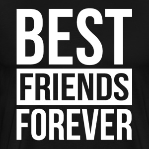 BEST FRIENDS FOREVER T-Shirts - Men's Premium T-Shirt