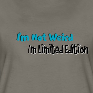 I'm Not Weird T-Shirts - Women's Premium T-Shirt