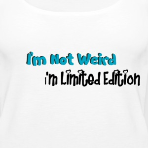 I'm Not Weird Tanks - Women's Premium Tank Top
