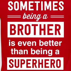 Sometimes being a brother superhero Baby Bodysuits - Short Sleeve Baby Bodysuit