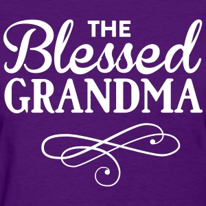 The blessed grandma T-Shirts - Women's T-Shirt