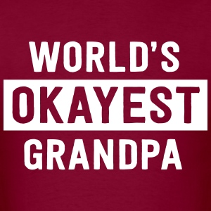 World's Okayest Grandpa T-Shirts - Men's T-Shirt
