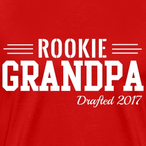 Rookie Grandpa. Drafted 2017 T-Shirts - Men's Premium T-Shirt