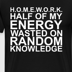Homework Energy Wasted on T-Shirts - Men's Premium T-Shirt