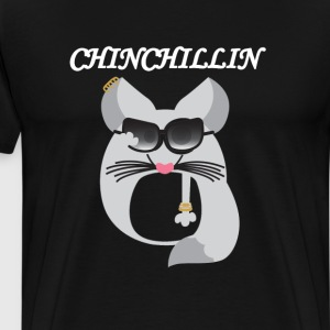 Chinchillin Funny Graphic T-Shirts - Men's Premium T-Shirt