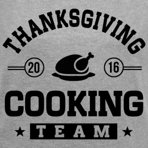 Thanksgiving Cooking Team T-Shirts - Women´s Roll Cuff T-Shirt
