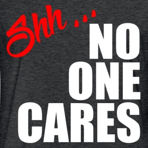 NO ONE CARES T-Shirts - Fitted Cotton/Poly T-Shirt by Next Level