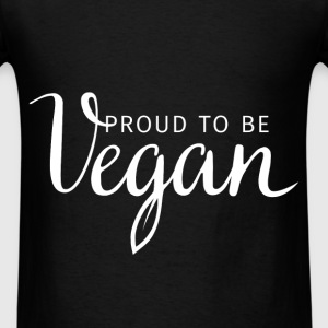 Proud to be vegan - Men's T-Shirt