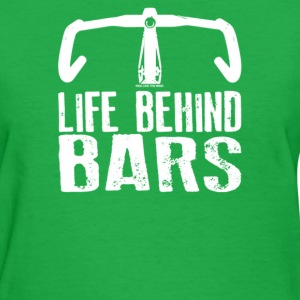 Life Behind Bars - Women's T-Shirt