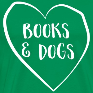Love books and dogs T-Shirts - Men's Premium T-Shirt