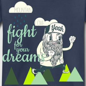 Fight for your dreams Baby & Toddler Shirts - Toddler Premium T-Shirt