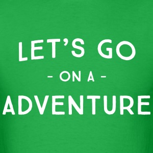 Let's go on an adventure T-Shirts - Men's T-Shirt