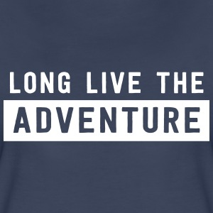 Long live the adventure T-Shirts - Women's Premium T-Shirt