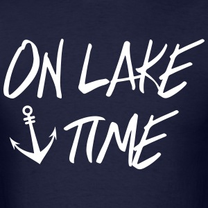 On Lake TIme T-Shirts - Men's T-Shirt