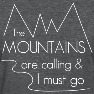 The mountains are calling and I must go T-Shirts - Women's T-Shirt