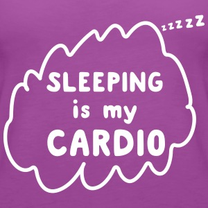Sleeping is my cardio Tanks - Women's Premium Tank Top