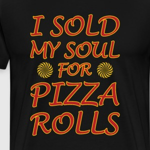 I Sold My Soul for Pizza Rolls Graphic T-shirt T-Shirts - Men's Premium T-Shirt