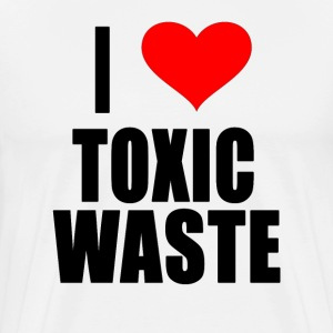 I Love Toxic Waste T-Shirts - Men's Premium T-Shirt