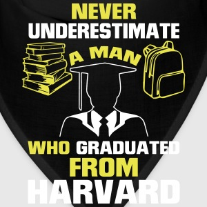 NEVER UNDERESTIMATE A MAN GRADUATED FROM HARVARD! Caps - Bandana