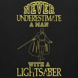 NEVER UNDERESTIMATE A MAN WITH A LIGHTSABER! Sportswear - Men's Premium Tank
