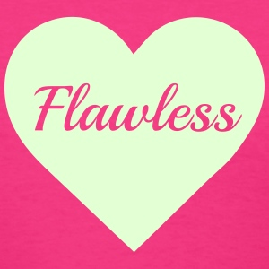 Flawless T-Shirts - Women's T-Shirt