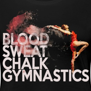 Blood, Sweat, Chalk: Gymnastics T-Shirts - Women's Premium T-Shirt