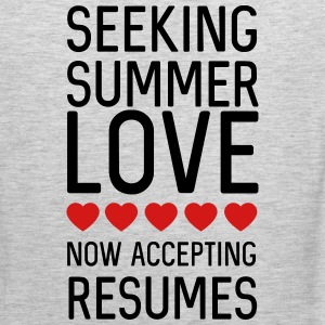 Seeking summer love. Now accepting resumes Sportswear - Men's Premium Tank