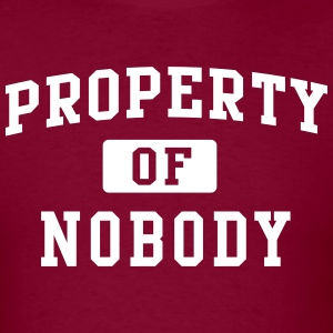 Property of nobody T-Shirts - Men's T-Shirt