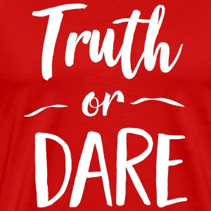 Truth or Dare T-Shirts - Men's Premium T-Shirt