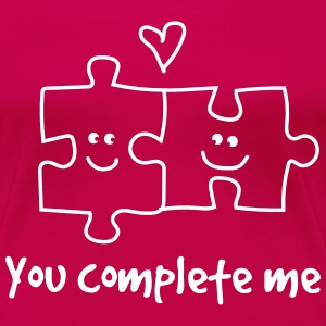 You complete me. Puzzle Pieces T-Shirts - Women's Premium T-Shirt