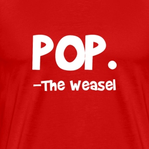 Pop Goes The Weasel - Men's Premium T-Shirt