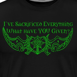 Sacrifice Everything Shirt - Men's Premium T-Shirt