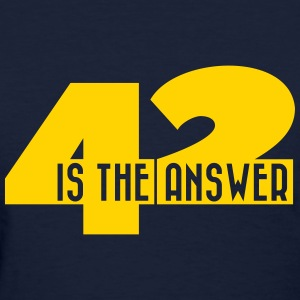 42 the answer to life - Women's T-Shirt