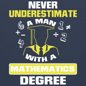 NEVER UNDERESTIMATE A MAN WITH A MATHEMATICS DEGREE! Sportswear - Men's Premium Tank