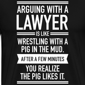 Arguing With A Lawyer... T-Shirts - Men's Premium T-Shirt