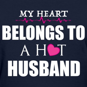MY HEART BELONGS TO A HOT HUSBAND T-Shirts - Women's T-Shirt