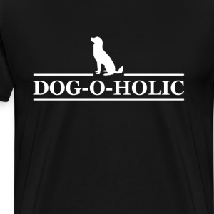 Dog-o-holic Funny Graphic Dog Lovers T-shirt T-Shirts - Men's Premium T-Shirt