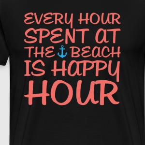 Every Hour at the Beach is Happy Hour Funny Shirt T-Shirts - Men's Premium T-Shirt
